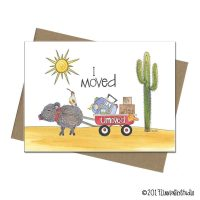 I moved (with some help from a javelina and quail friend pulling a wagon)